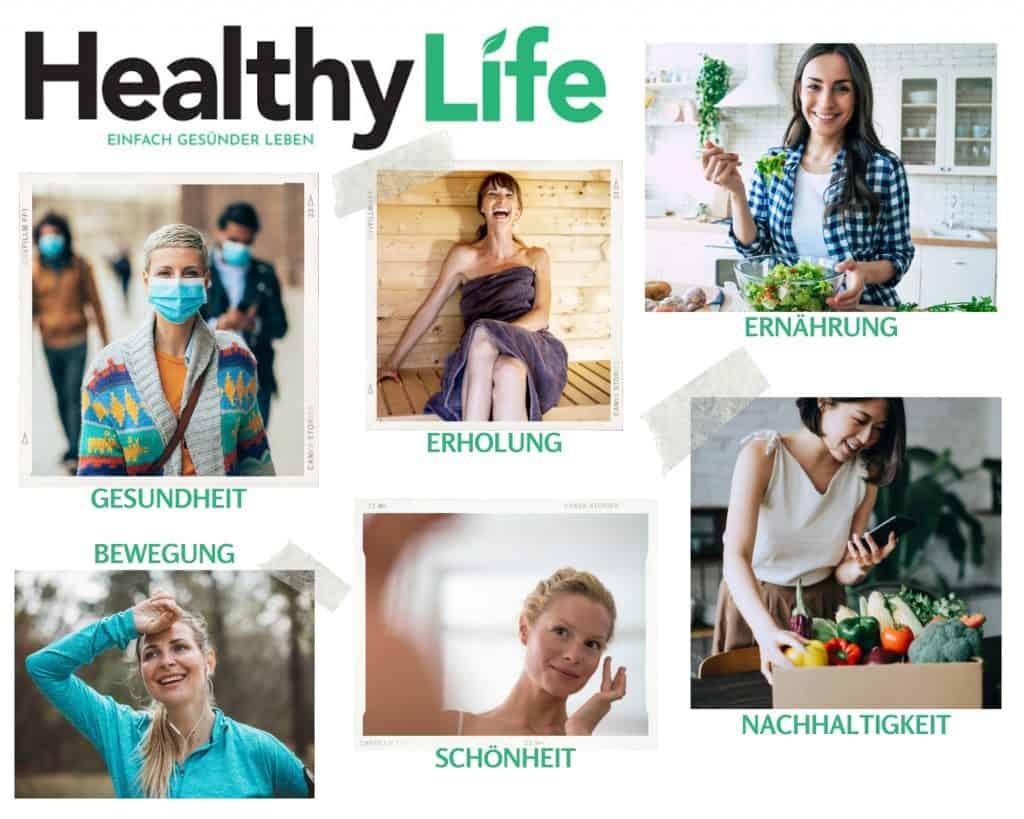 HealthyLife-Magazin: Gesundheit, Erholung, Ernährung, Bewegung, Schönheit und Nachhaltigkeit